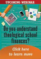Do you understand theological school finances?